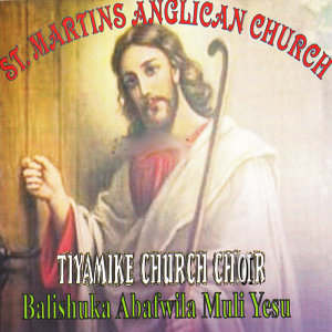 St. Martins Anglican Church Tiyamike Church Choir 歌手頭像