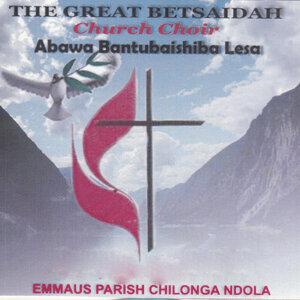 The Great Betsaidah Church Choir Emmausi Parish Chilonga Ndola 歌手頭像
