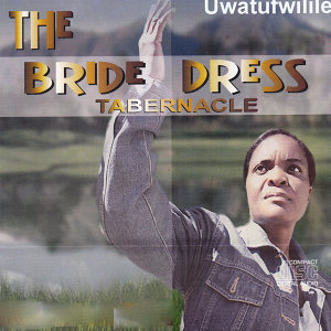The Bride Dress Tabernacle 歌手頭像