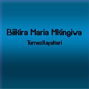 Biikira Maria Mkingiwa 歌手頭像
