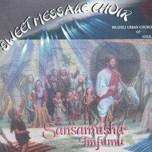 Sweet Message Choir Mushili Urban Church Ndola 歌手頭像