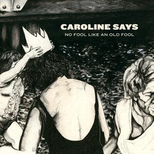 Caroline Says 歌手頭像