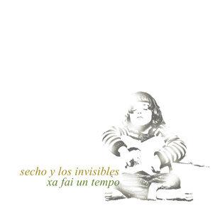 Secho Y Los Invisibles 歌手頭像