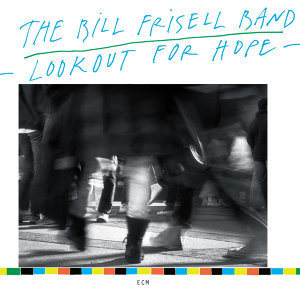 The Bill Frisell Band
