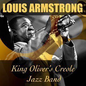King Oliver's Creole Jazz Band, Red Onion Jazz Babies, Louis Armstrong 歌手頭像