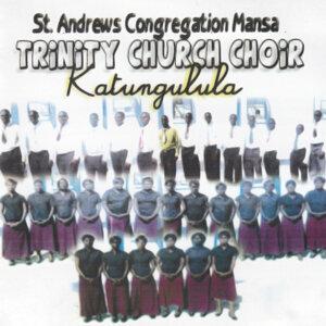 St. Andrews Congregation Mansa Trinity Church Choir 歌手頭像