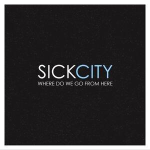 Sick City 歌手頭像