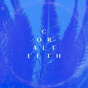 Coral Teeth 歌手頭像