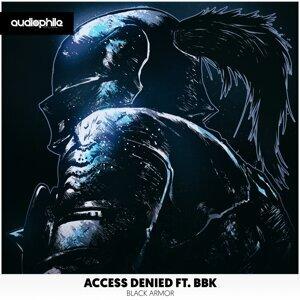 Access Denied ft. BBK 歌手頭像