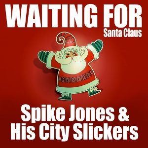 Spike Jones & His City Slickers 歌手頭像