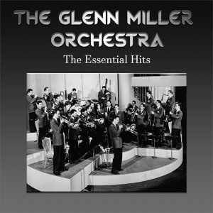 The Glenn Miller Orchestra 歌手頭像