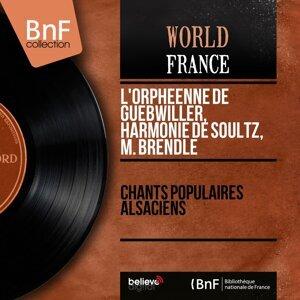 L'Orphéenne de Guebwiller, Harmonie de Soultz, M. Brendlé 歌手頭像