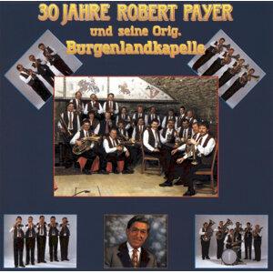 Robert Payer Und Seine Original Burgenlandkapelle