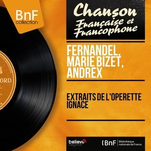 Fernandel, Marie Bizet, Andrex 歌手頭像