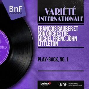 François Rauber et son orchestre, Michel Frenc, John Littleton 歌手頭像