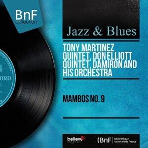 Tony Martínez Quintet, Don Elliott Quintet, Damiron and His Orchestra 歌手頭像