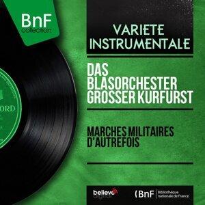 Das Blasorchester Grosser Kurfürst 歌手頭像