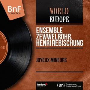 Ensemble Zewwelrohr, Henri Rebischung 歌手頭像