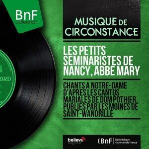Les Petits Séminaristes de Nancy, Abbé Mary 歌手頭像