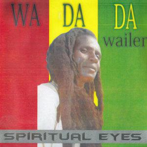 Wa Da Da Wailer 歌手頭像