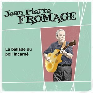 Jean Pierre Fromage 歌手頭像