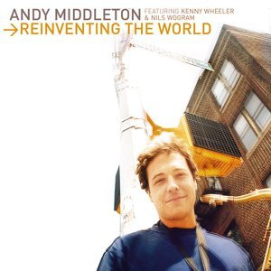 Andy Middleton feat. Kenny Wheeler & Nils Wogram 歌手頭像