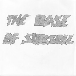 Base of Subsoil 歌手頭像