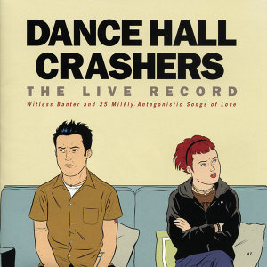 Dance Hall Crashers 歌手頭像
