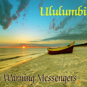 Warning Messengers 歌手頭像