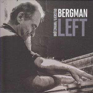 Borah Bergman, Peter Brötzmann, Frode Gjerstad 歌手頭像
