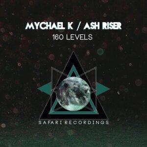 Mychael K, Ash Riser 歌手頭像