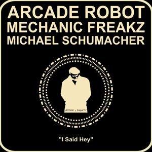 Arcade Robot & Mechanic Freakz 歌手頭像