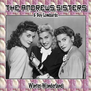 The Andrews Sisters, Guy Lombardo 歌手頭像