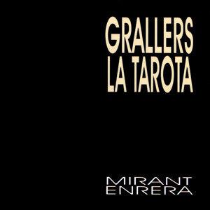Grallers La Tarota
