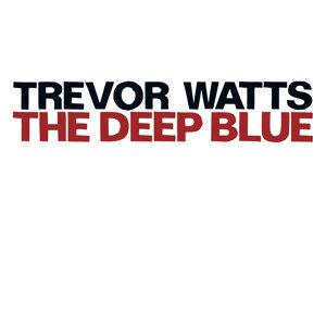 Trevor Watts 歌手頭像