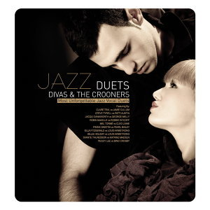 Jazz Duets:Divas & The Crooners