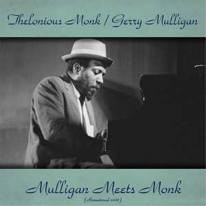 Thelonious Monk / Gerry Mulligan