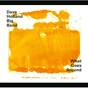 Dave Holland Big Band 歌手頭像