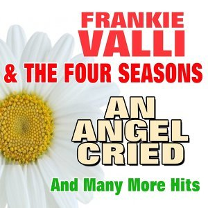 Frankie Valli And The Four Seasons 歌手頭像