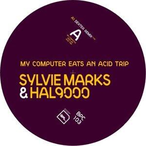 Sylvie Marks & HAL9000