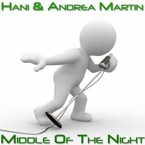 Hani, Andrea Martin