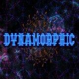 Dynamorphic