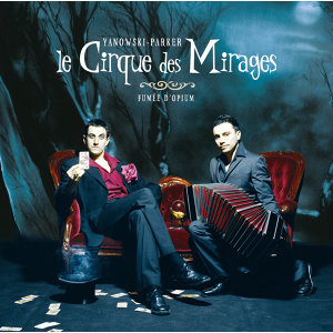 Le Cirque Des Mirages