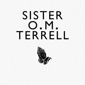 Sister O.M. Terrell 歌手頭像