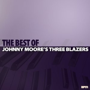 Johnny Moore's Three Blazers 歌手頭像