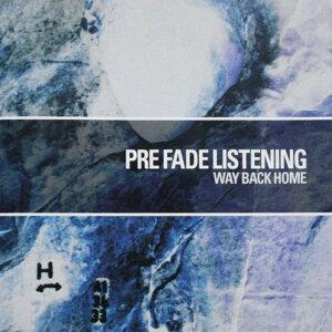 Pre Fade Listening 歌手頭像