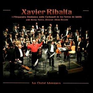 Xavier Ribalta, L'Orquestra Simfònica Julià Carbonell de Les Terres de Lleida & Alfons Reverté (Director)