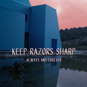 Keep Razors Sharp