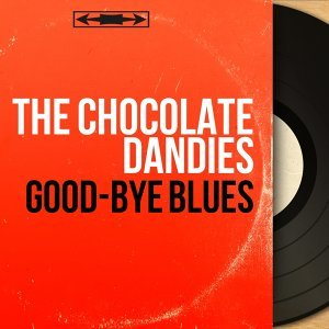 The Chocolate Dandies