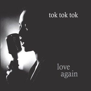 Tok Tok Tok 歌手頭像